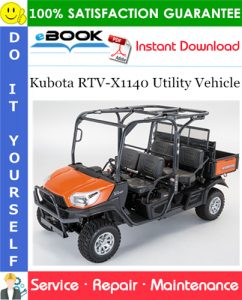 Kubota RTV-X1140 Utility Vehicle Service Repair Manual