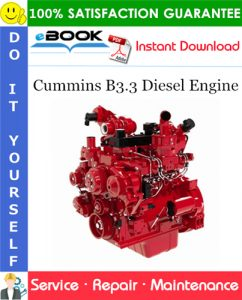 Cummins B3.3 Diesel Engine Service Repair Manual