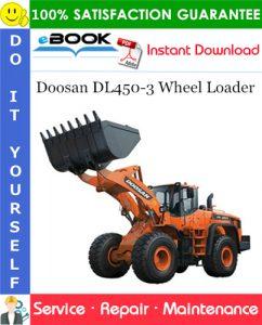 Doosan DL450-3 Wheel Loader Service Repair Manual (Serial Number: 10001 and Up)