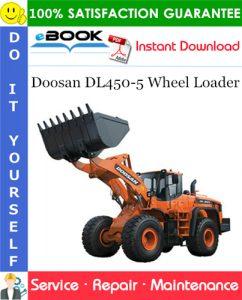 Doosan DL450-5 Wheel Loader Service Repair Manual (Serial Number: 10001 and Up)
