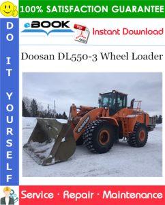 Doosan DL550-3 Wheel Loader Service Repair Manual (Serial Number: 10001 and Up)