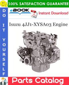 Isuzu 4JJ1-XYSA03 Engine Parts Catalog Manual