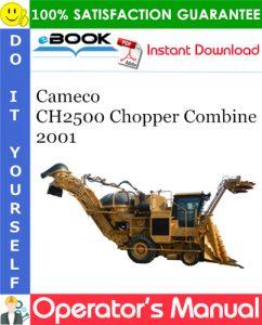 Cameco CH2500 Chopper Combine 2001 Operator's Manual