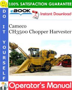 Cameco CH3500 Chopper Harvester Operator's Manual