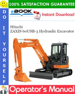 Hitachi ZAXIS 60USB-3 Hydraulic Excavator Operator's Manual