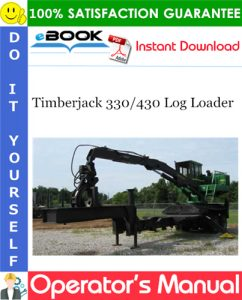 Timberjack 330/430 Log Loader Operator's Manual