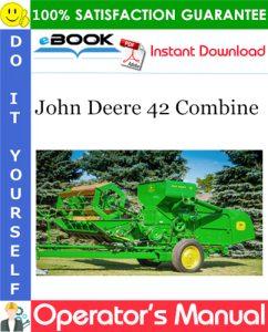 John Deere 42 Combine Operator's Manual