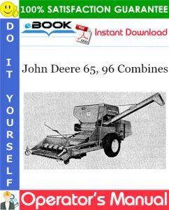 John Deere 65, 96 Combines Operator's Manual
