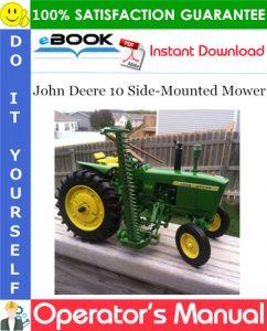 John Deere 10 Side-Mounted Mower Operator's Manual