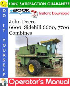 John Deere 6600, Sidehill 6600, 7700 Combines Operator's Manual