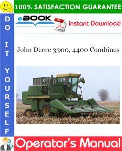 John Deere 3300, 4400 Combines Operator's Manual