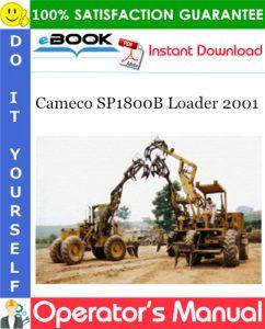 Cameco SP1800B Loader 2001 Operator's Manual