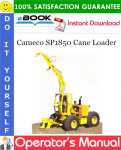 Cameco SP1850 Cane Loader Operator's Manual
