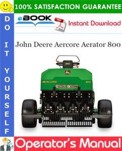John Deere Aercore Aerator 800 Operator's Manual