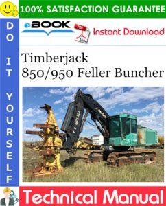 Timberjack 850/950 Feller Buncher Technical Manual