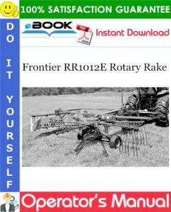 Frontier RR1012E Rotary Rake Operator's Manual