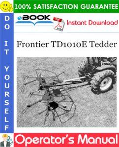 Frontier TD1010E Tedder Operator's Manual